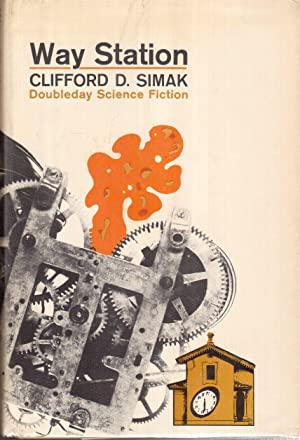 Way Station: Simak, Clifford D.