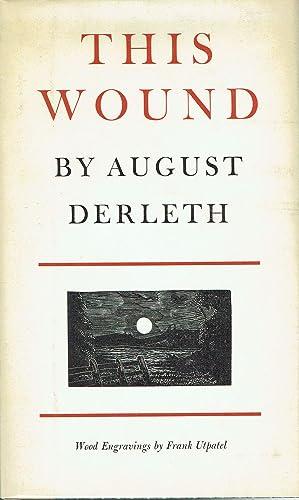 This Wound: Derleth, August