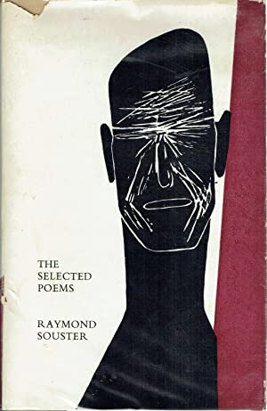 The Selected Poems: Souster, Raymond (Louis Dudek, Compiler)