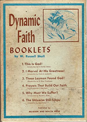 Dynamic Faith Booklets, in Six Volumes: This Is God, I Marvel at His Greatness, These Laymen Found ...