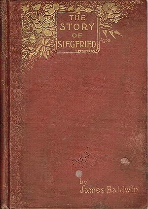 The Story of Siegfried: Baldwin, James