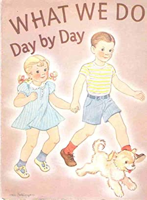 What We Do Day by Day / What We Do Day by Day Supplement for the Teacher: Jacob, Nina and Mary...