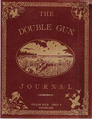 The Double Gun Journal, Volume Four, Issue 4: Winter, 1993 / Volume Five, Issue 5: Winter, ...