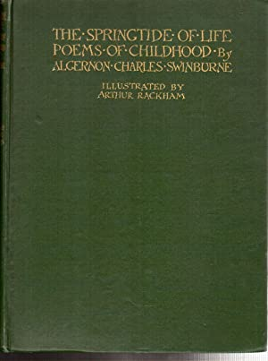 The Springtide of Life, Poems of Childhood: Swinburne, Algernon Charles