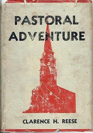 Pastoral Adventure: Reese, Clarence Herbert
