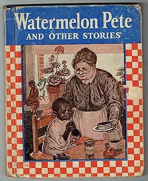 Watermellon Pete and Others: Gordon, Elizabeth