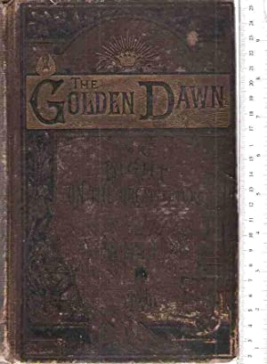 The Golden Dawn, or: Light on the: Potts, J.H.