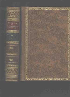 The Memoirs of Harriette Wilson, Written by Herself, in Two Volumes, Illustrated with 32 Portraits ...