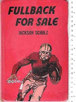 Fullback for Sale: Scholz, Jackson