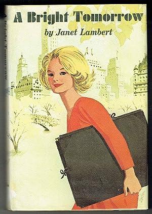 A Bright Tomorrow: Lambert, Janet