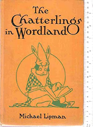The Chatterlings in Wordland: Lipman, Michael
