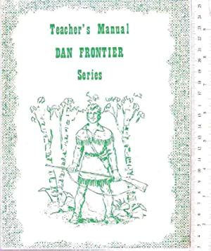 Teacher's Manual: Dan Frontier Series: Hurley, William