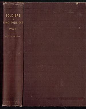Soldiers in King Philip's War, Being an: Bodge, George Madison