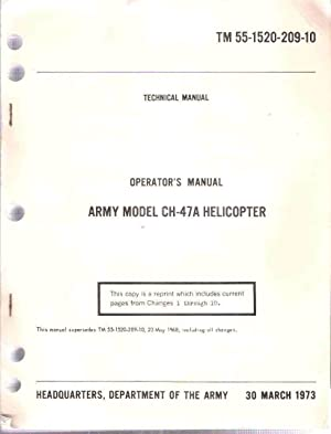 Operator's Manual, Army Model CH-47A Helicopter: Technical Manual, TM 55-1520-209-10