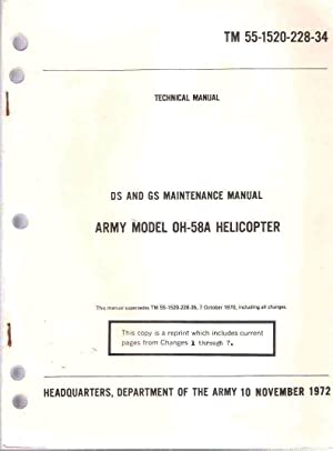 DS and GS Maintenance Manual, Army Model OH-58A Helicopter: Technical Manual, TM 55-1520-228-34