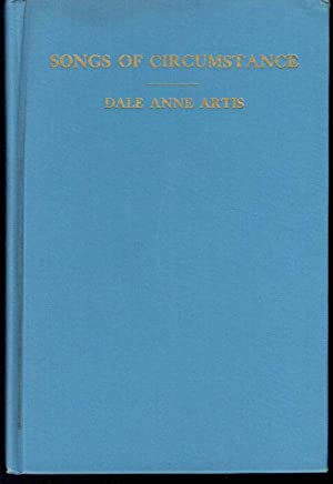 Songs of Circumstance: Artis, Dale Anne