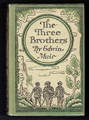 The Three Brothers: Muir, Edwin