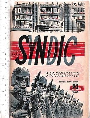 The Syndic: Kornbluth, C.M.