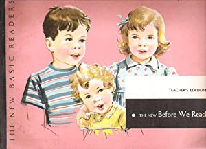 The New Before We Read, Teachers Edition, Guidebook, the 1956 Edition: Gray, William S., Marion ...