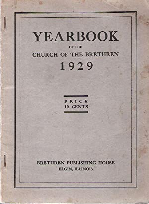 Yearbook of the Church of the Brethren, 1929: Brethren Church Compilers