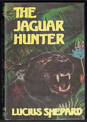 The Jaguar Hunter: Shepard, Lucius