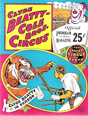 Clyde Beatty-Cole Bros. Circus Official Program and Daily Magazine, 1960, Clyde Beatty-Cole Bros. ...
