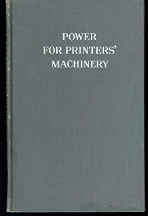 Power for Operating Machinery in Printing Houses: Scott, Carl F.