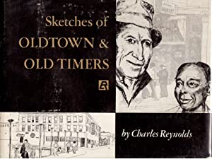 Sketches of Old Town & Old Timers, Portland, Oregon: Reynolds, Charles E.
