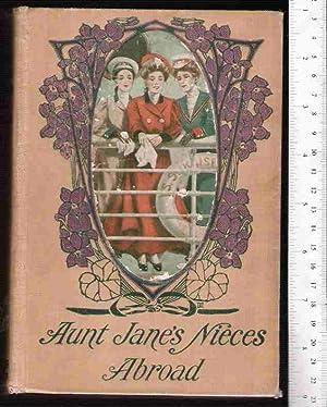 Aunt Jane's Nieces Abroad: Van Dyne, Edith