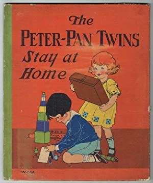 The Peter-Pan Twins Stay at Home: Lyman, Betty Kessler