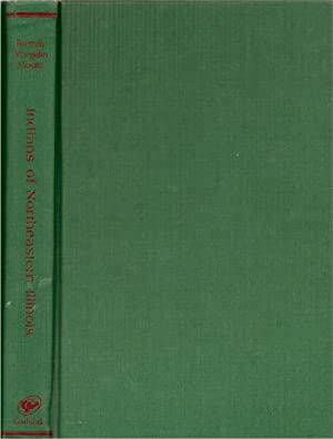 Indians of Northeastern Illinois: Anthropological Report on the Chippewa, Ottawa, and Potawatomi ...