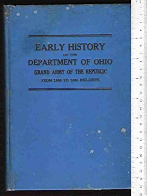 Proceedings of the Annual and Semi-annual Encampments of the Department of Ohio Grand Army of the ...