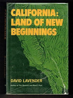 California: Land of New Beginnings: Lavender, David