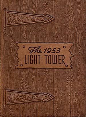 The Light Tower, Fort Wayne Bible College 1953 Yearbook: Gauger, Eugene et al. (Eds.)