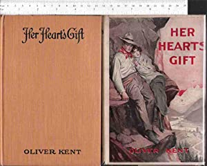 Her Heart's Gift: Kent, Oliver