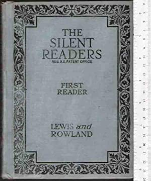 The Silent Readers: First Reader: Lewis, William D.