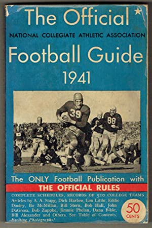 The Official National Collegiate Athletic Association Football Guide, Including the Official Rules,...