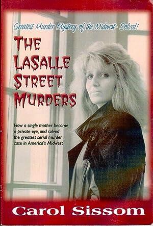 The LaSalle Street Murders: Sissom, Carol