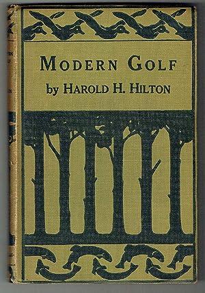 Modern Golf: Hilton, Harold H.
