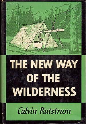 The New Way of the Wilderness: Rutstrum, Calvin