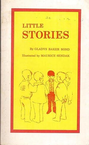 Little Stories: Bond, Gladys Baker (Maurice Sendak, Illustrator)