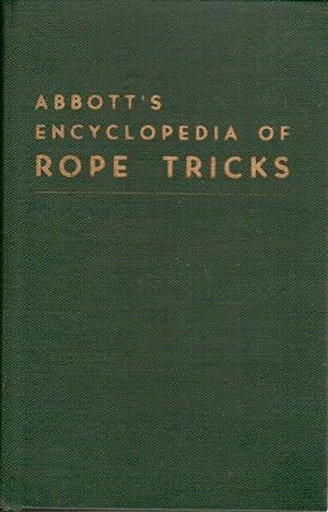 Abbott's Encyclopedia of Rope Tricks: James, Stewart (Compiler)