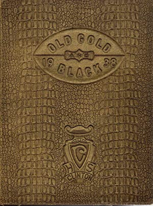 The Gold and Black, Clinton High School Yearbook, 1938: Senior Class (Eds.)