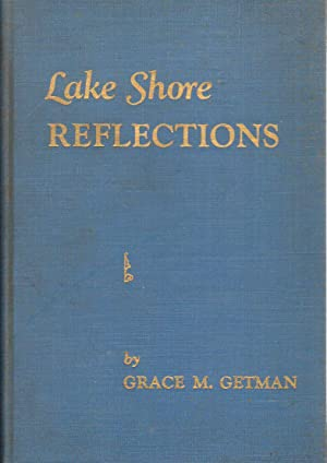 Lake Shore Reflections: Getman, Grace M.