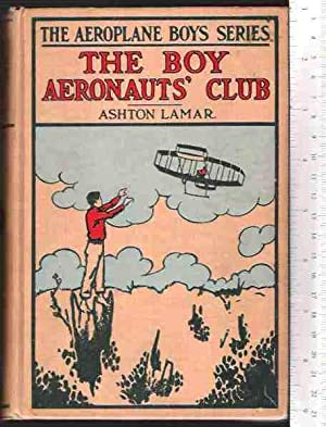 The Boy Aeronauts' Club, or: Flying for Fun: Lamar, Ashton