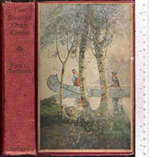 The Strange Gray Canoe: Tomlinson, Paul G.