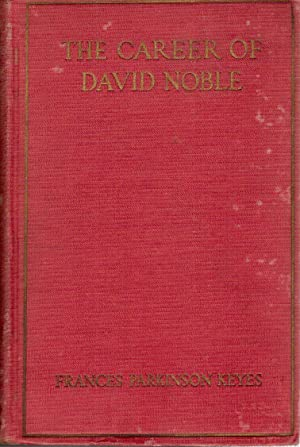 The Career of David Noble: Keyes, Frances Parkinson