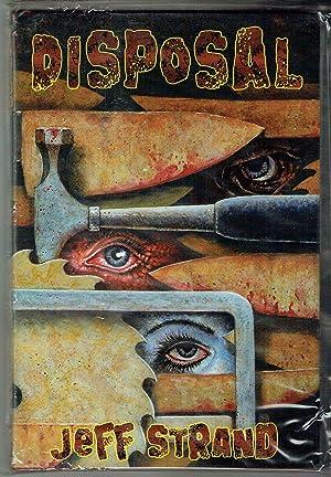 Disposal / Midlisters / Monkey Love: Strand, Jeff, Kealan Patrick Burke and John Paul ...