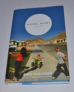 Model Home: Puchner, Eric