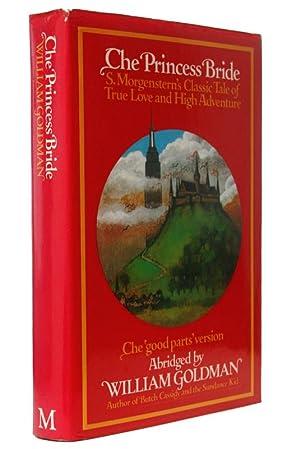 The Princess Bride: S. Morgenstern's Classic Tale: William Goldman